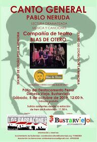 """Bustarviejo: Teatro de otoño por la memoria. """"Canto General"""", Pablo Neruda"""