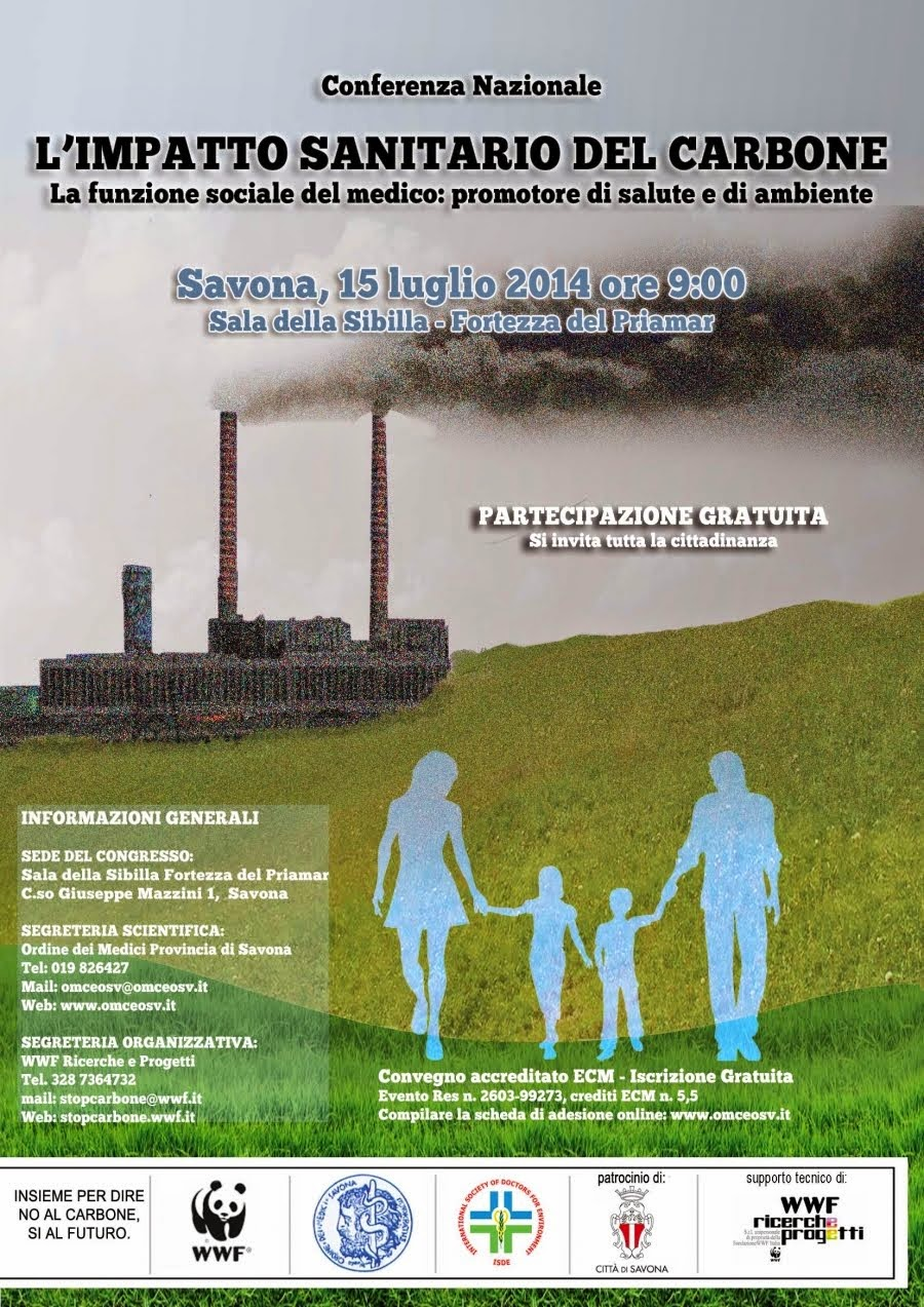 CONFERENZA  NAZIONALE:L'IMPATTO SANITARIO  DEL CARBONE- SAVONA , 15 LUGLIO 2014