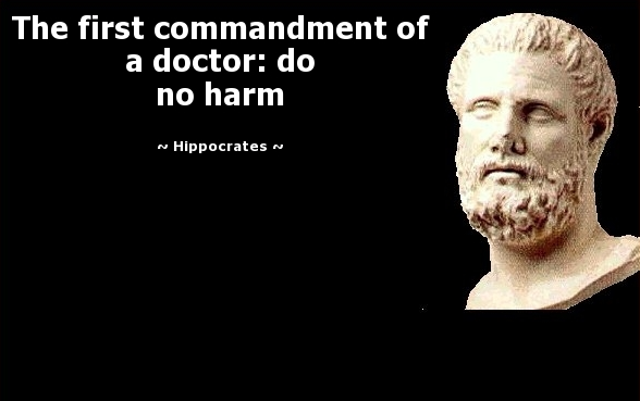 primum non nocere the ethics of Primum non nocere first, do no harm medical ethics a guiding principle for physicians, that whatever the intervention or procedure, the pt's well-being is the primary .