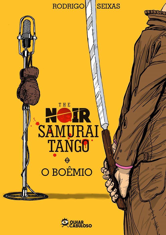 THE NOIR SAMURAI TANGO -  O BOÊMIO