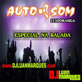 CD AUTO SOM ITAPORANGA (NA BALADA)