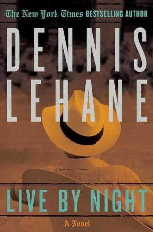 Live by Night, Dennis Lehane cover