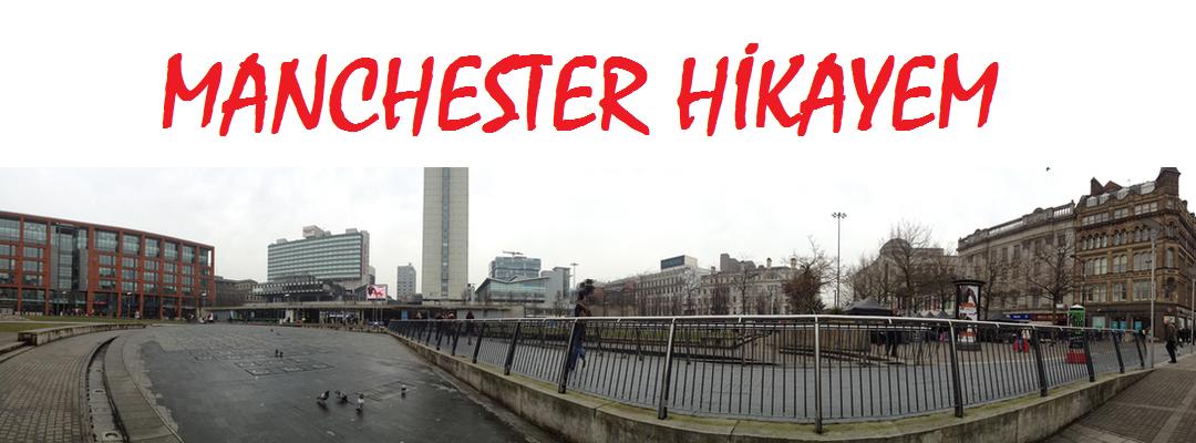 Manchester Hikayem