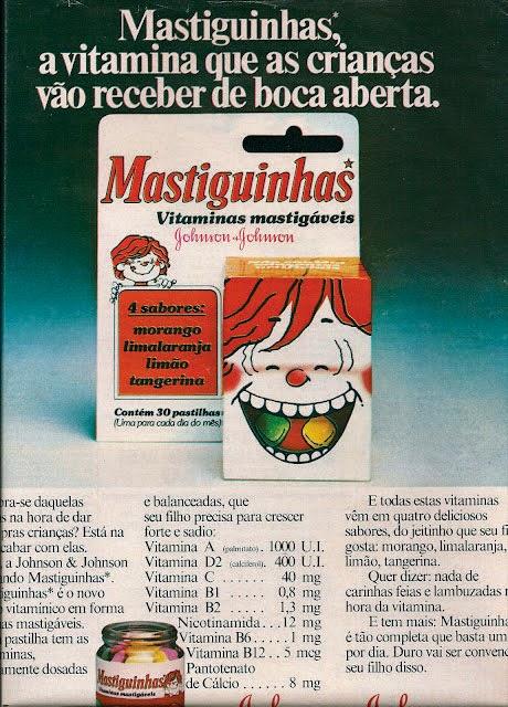 Propaganda da Vitamina Mastiguinhas nos anos 80: muitas crianças confundiam o medicamento com doces.