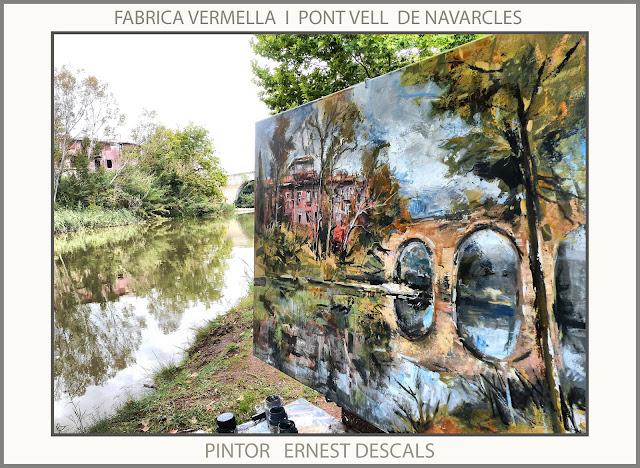 NAVARCLES-PINTURA-PONT VELL-FABRICA VERMELLA-PAISATGES-PINTURES-FOTOS-PINTOR-ERNEST DESCALS-