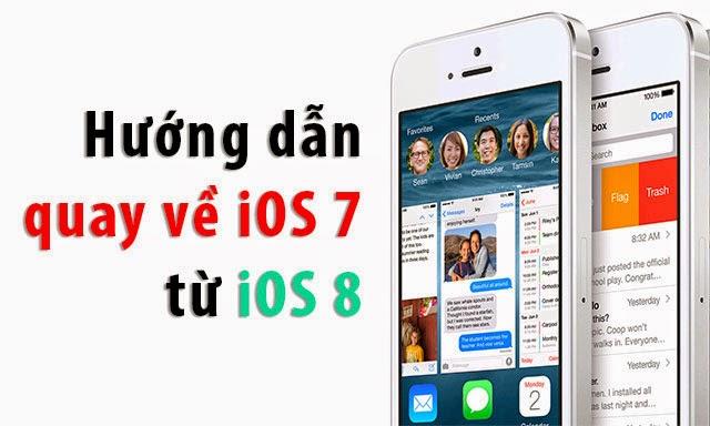 Hướng dẫn hạ cấp từ iOS 8 xuống iOS 7.1.1