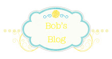Bob's Blog