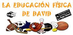 LA EDUCACIÓN FÍSICA DE DAVID