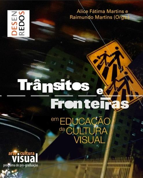 Trânsitos e Fronteiras em Educação da Cultura Visual