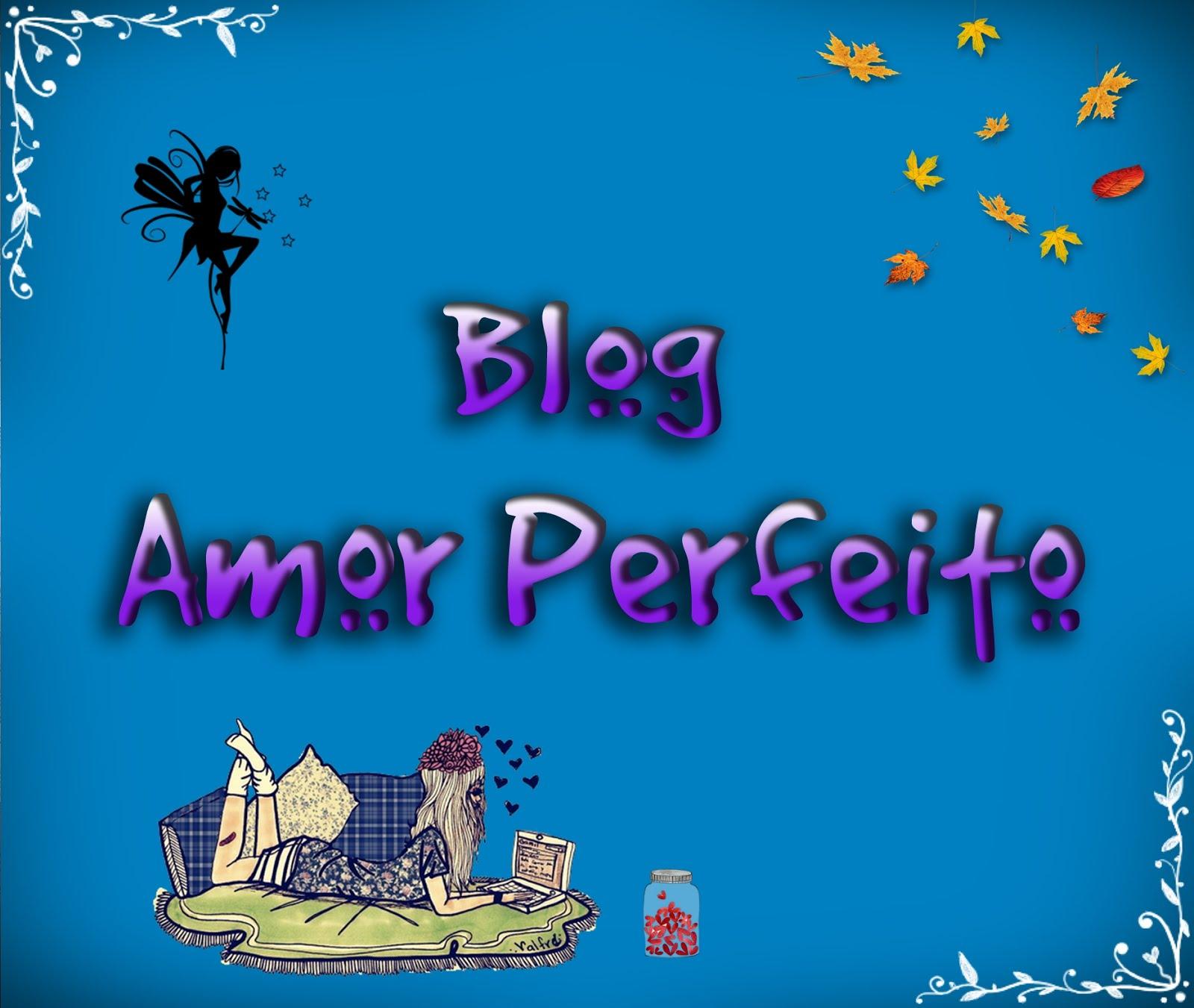 Blog Amor Perfeito