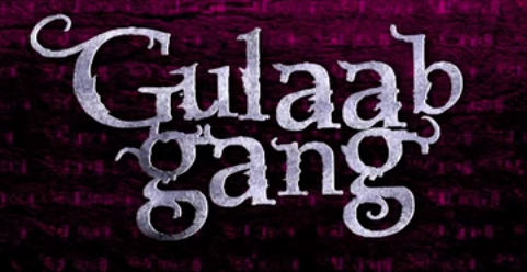 Watch Gulaab gang (2014) Full Hindi Movie Free Download