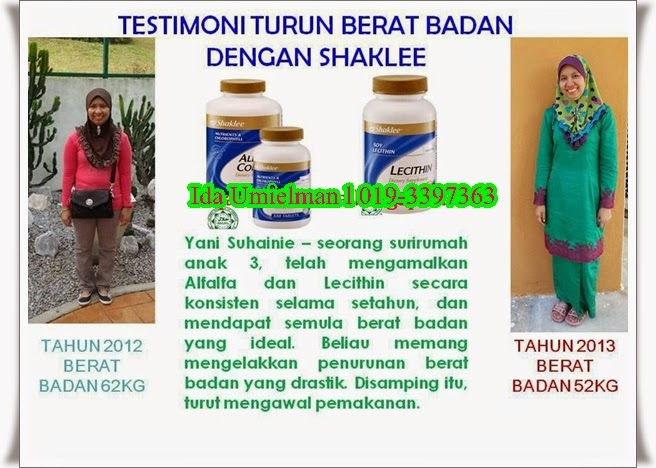 Testimoni Set Kurus Shaklee Setahun konsisten ambil Lecithin da Alfalfa Puan Yanie berjaya turunkan berat dari 62 kg ke 52 kg