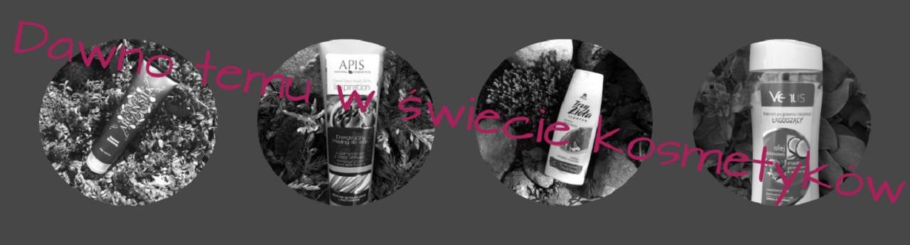 Dawno temu w świecie kosmetyków i innych ciekawych produktów...