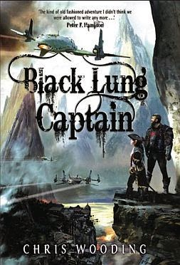 Black Lung Captain by Chris Wooding