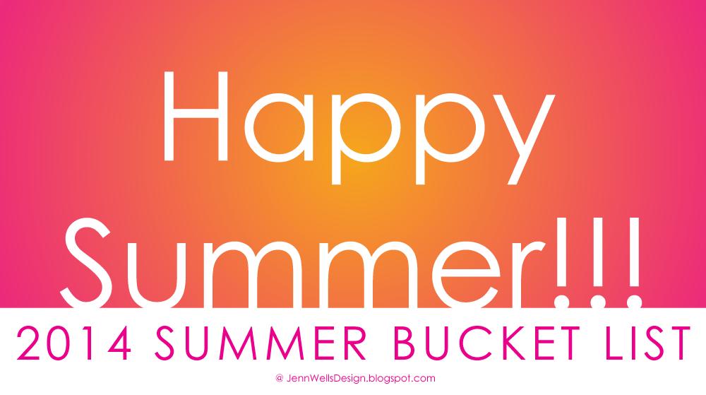 2014 Summer Bucket List | Business, Life & Design