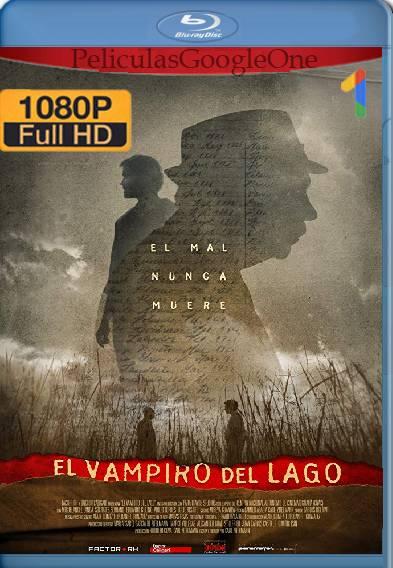El vampiro del lago (2018) HD [1080p] [Latino-Ingles] [GoogleDrive]