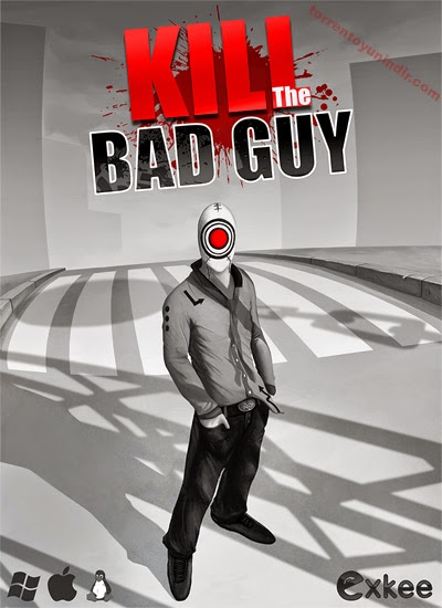 Kill The Bad Guy PC Game release
