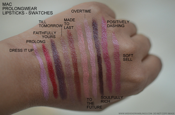 MAC Prolongwear Lipsticks Swatches Dress It Up Prolong Faithfully Yours Till Tomorrow Made To Last To The Future Overtime Soulfully Rich Positively Dashing Soft Sell