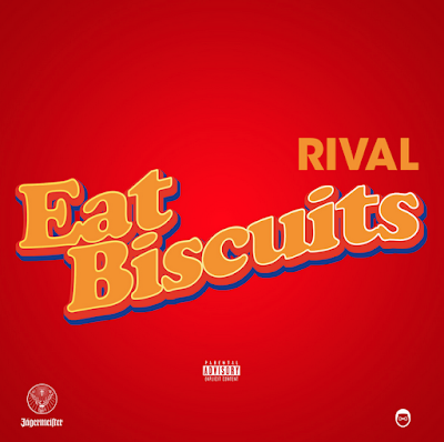 RIVAL - EAT BISCUITS Cover (FULL MIXTAPE STREAM & DOWNLOAD)