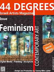 משתתף בשמחה  בגיליון פמיניזים של מגזין האמנות 44DEGREES