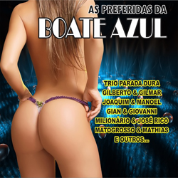 As Preferidas Da Boate Azul (2013) download