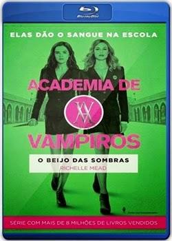Filme Academia de Vampiros O Beijo das Sombras