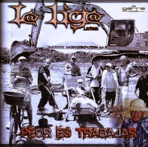 La Liga - Peor Es Trabajar (2008)