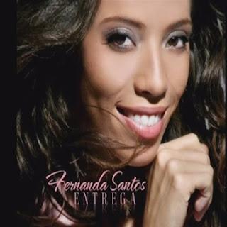 Fernanda Santos - Entrega