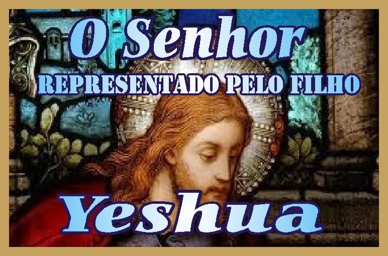 O Senhor Representado Pelo Filho Jesus Cristo