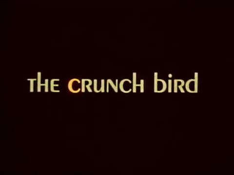 the crunch bird