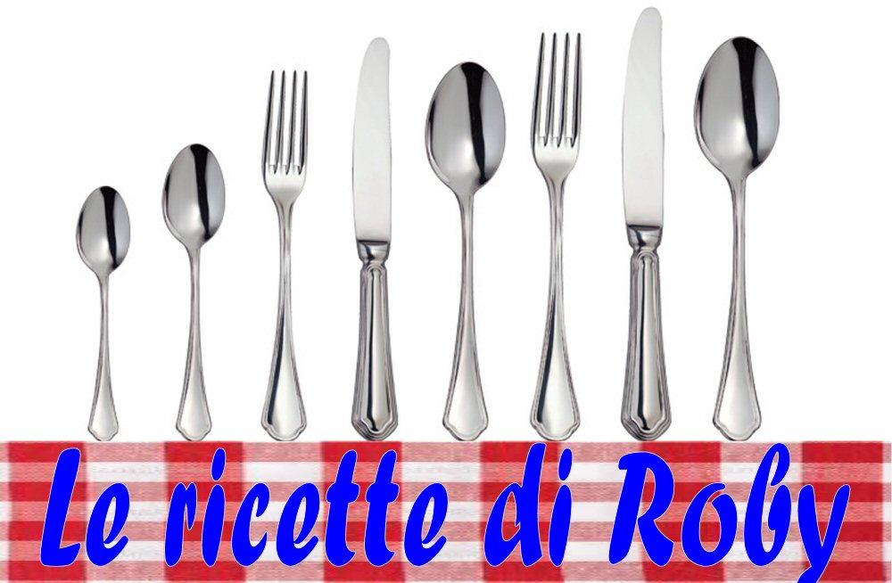 LE RICETTE DI ROBY