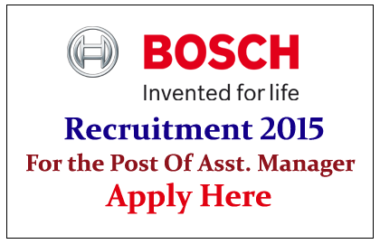 BOSCH Hiring for the Post of Assistant Manager Purchasing 2015