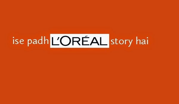 A fun poster using Loreal logo