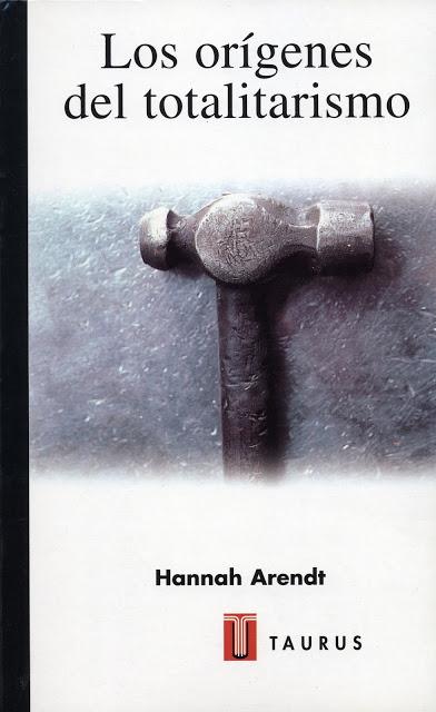 Los orígenes del totalitarismo. Hannah Arendt [Pdf & epub]