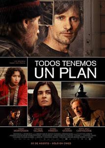 """Todos tenemos un plan"""
