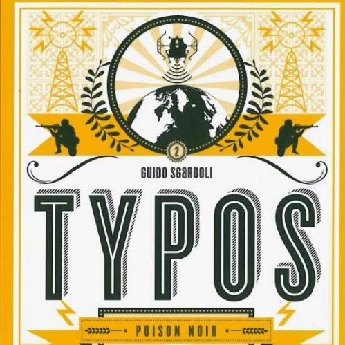 Typos, tome 2 : Poison noir de Guido Sgardoli