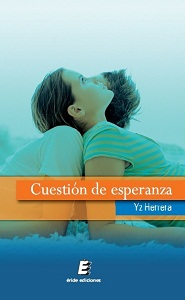 http://pasionporlanovelaromantica.blogspot.com.es/2012/12/cuestion-de-esperanza-yz-herrera.html