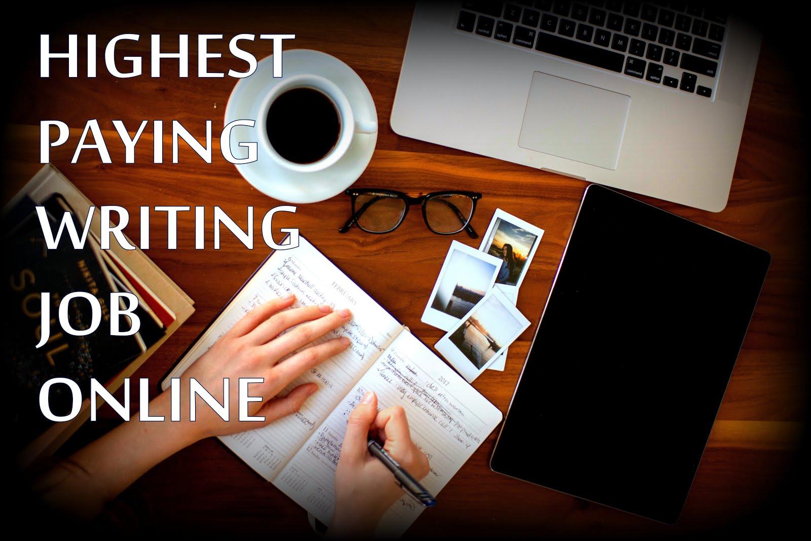 HIGHEST PAYING 2019 ONLINE WRITING JOB