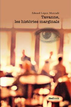 TAVANNE, LES HISTÒRIES MARGINALS