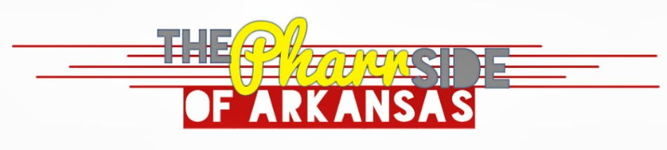 The Pharr Side of Arkansas