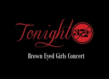 Brown Eyed Girls Teaser Konser 19+ ' Tonight 37.2°C'