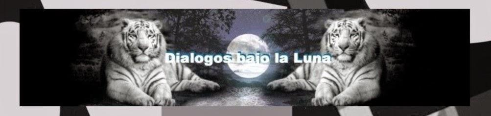 Diálogos Bajo la Luna