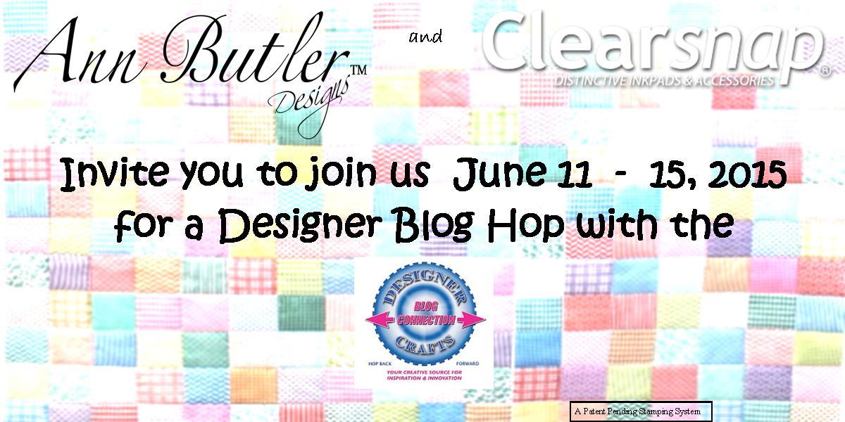 Ann Butler/Clearsnap Blog Hop
