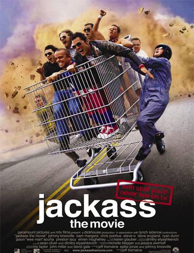 Ver Jackass 1: la película (2002) Online