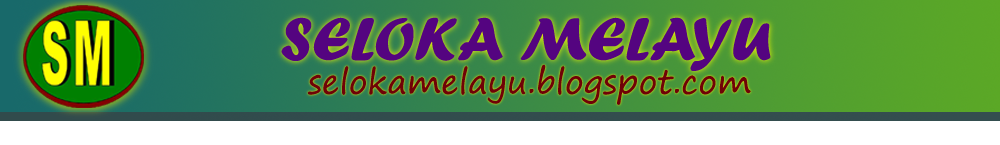 SELOKA MELAYU