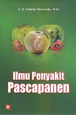 toko buku rahma: buku ILMU PENYAKIT PASCAPANEN  , pengarang toekidjo martoredjo, penerbit bumi aksara