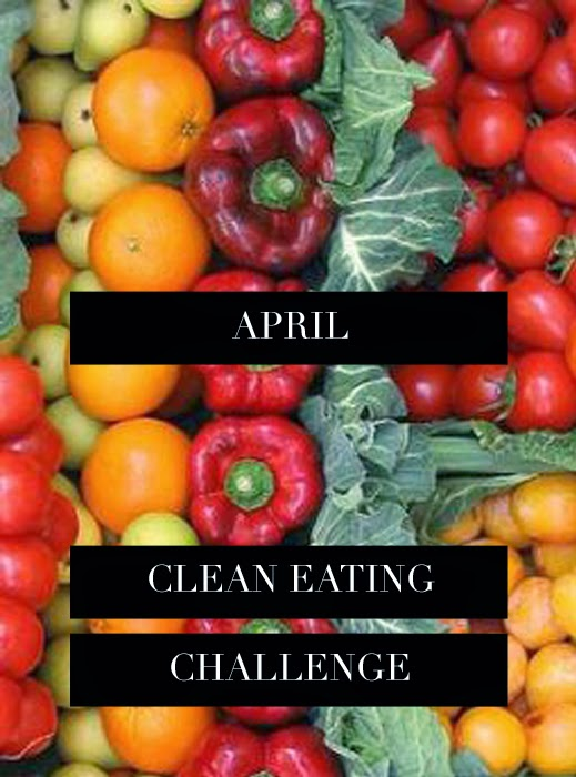 Clean Eating for the Month of April