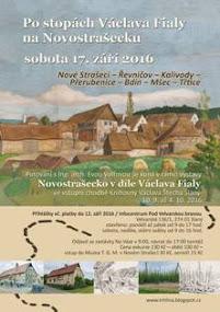 Za Václavem Fialou na Novostrašecko –  sobota 17. 9. 2016