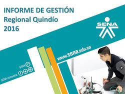 Informe de Gestión 2016 - Director SENA Regional Quindío