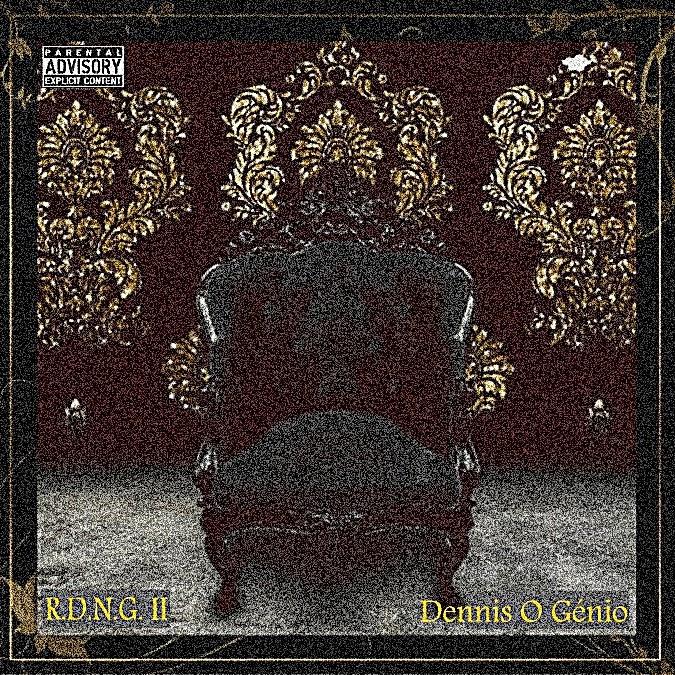 """Dennis O Génio """"Rei Da Nova Geração PT. 2"""" #MIXTAPE"""